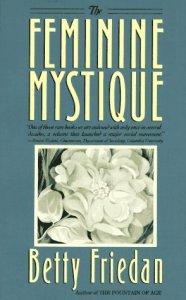 cover, Betty Friedan, The Feminine Mystique