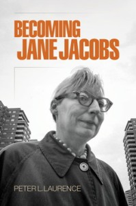 cover, Peter L. Laurence, Becoming Jane Jacobs
