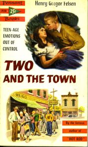 cover, Henry Gregor Felsen, Two and the Town